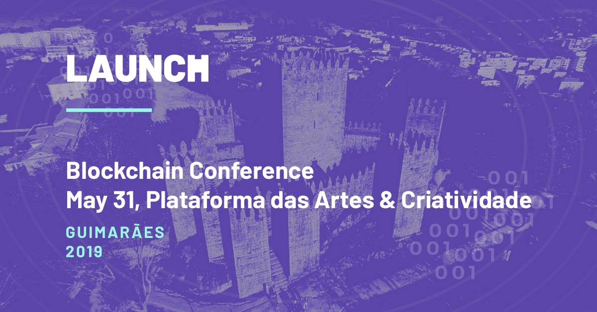 Portugal, Blockchain Conference, Launch, event, conference, summit, bitcoin, blockchain, crypto, cryptocurrency, may, 2019