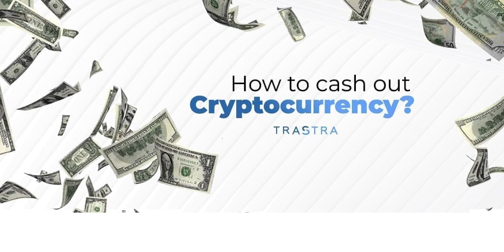 how to, cash out, bitcoin, crypto, cryptocurrency, tutorial, trastra, trastra card, crypto card, bitcoin card, wallet, trastra wallet, trastra mobile app, hot wallet, software wallet, hardware wallet