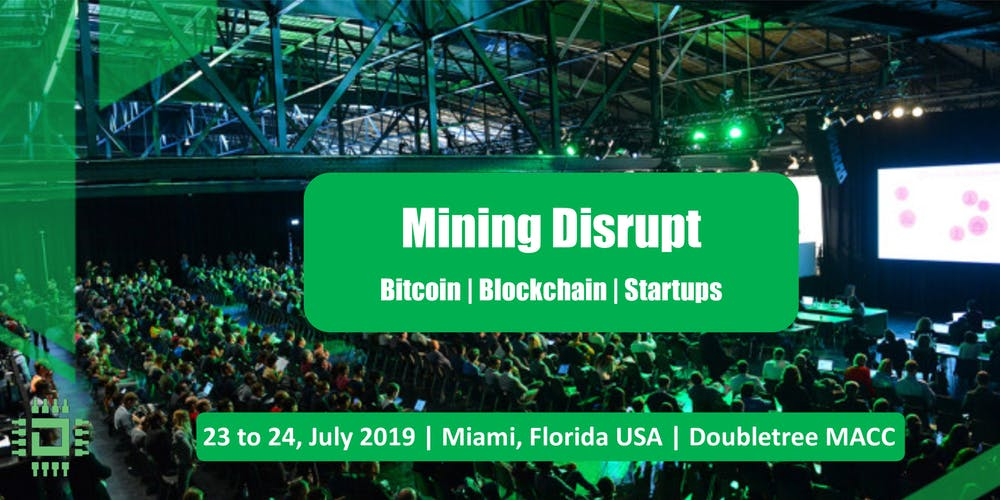 Mining Disrupt, Miami, USA,  event, conference, summit, bitcoin, blockchain, crypto, cryptocurrency, july, 2019