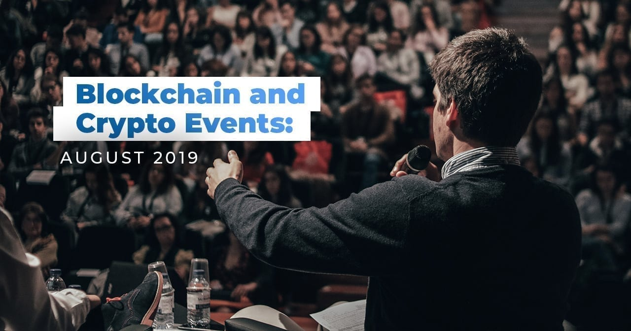 crypto, cryptocurrency, crypto community, blockchain, events, august, 2019