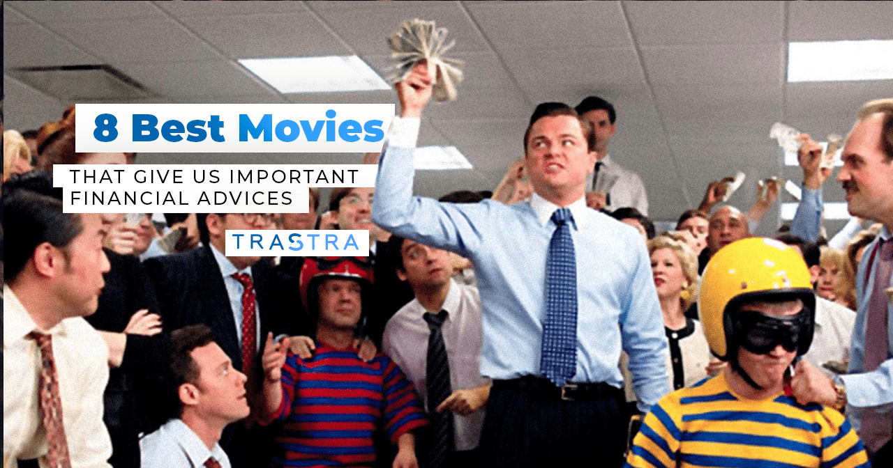 8 Best Movies, movies, trastra, films, list, financial advice, finance, succes, money, leonardo di caprio, wall street, wolf