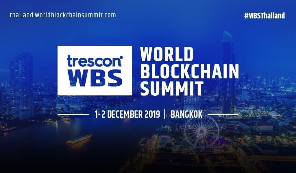 World Blockchain Summit Bangkok December 2019 TRASTRA