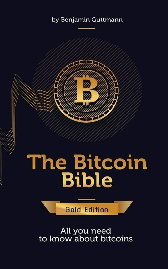 The Bitcoin Bible, Benjamin Guttmann, book. crypto, bitcoin, blockchain