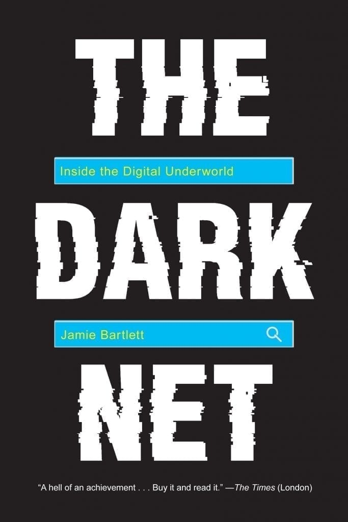 The Dark Net, Jamie Bartlett, book, crypto, blockchain, bitcoin