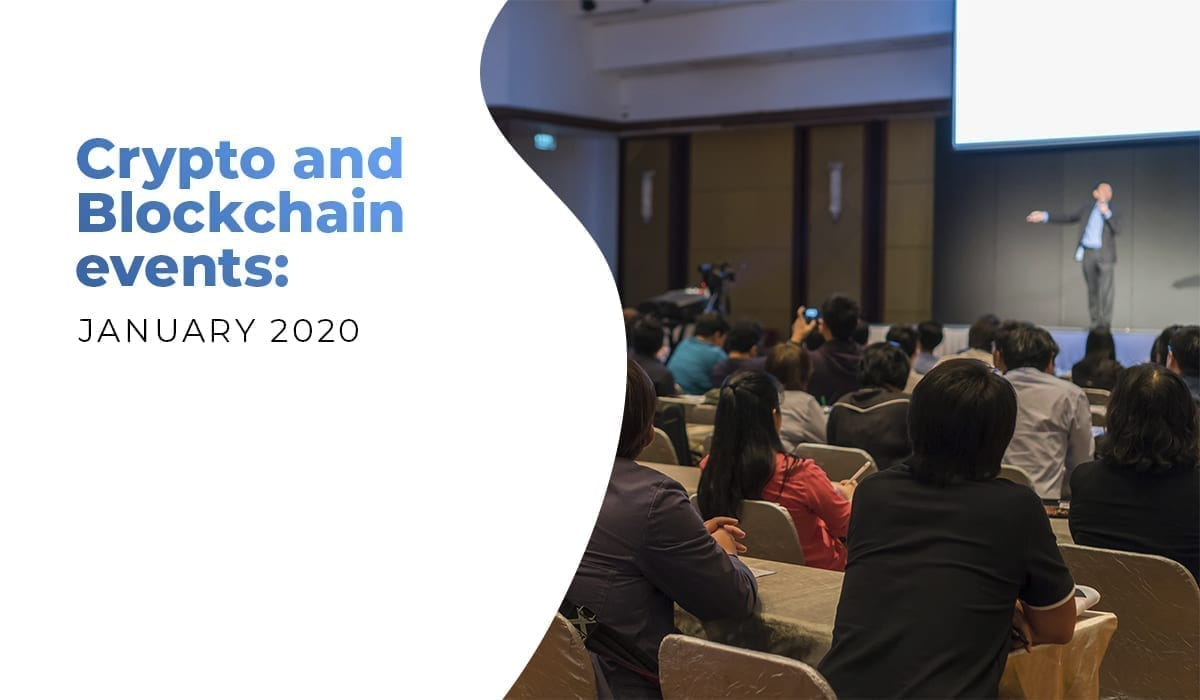 crypto, cryptocurrency, blockchain, bitcoin, events, conference, summit, january, 2020