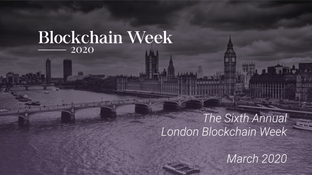 London Blockchain Week, march, 2020, bitcoin, crypto, cryptocurrency, event, conference, blockchain