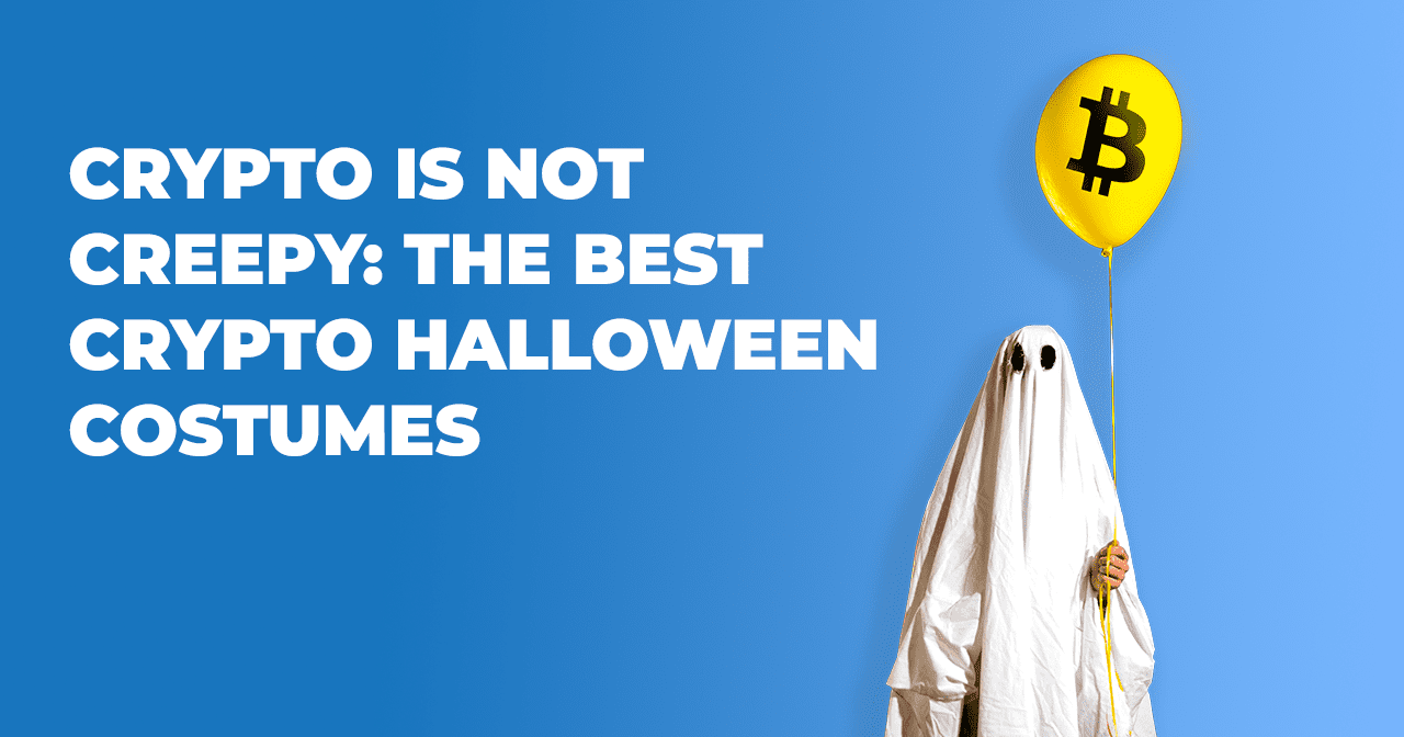 Crypto is Not Creepy, Halloween, Bitcoin halloween costumes, crypto halloween costumes, crypto halloween party, Trick or crypto, bitcoin, blockchain, crypto, cryptocurrency, litecoin, ripple, bitcoin cash