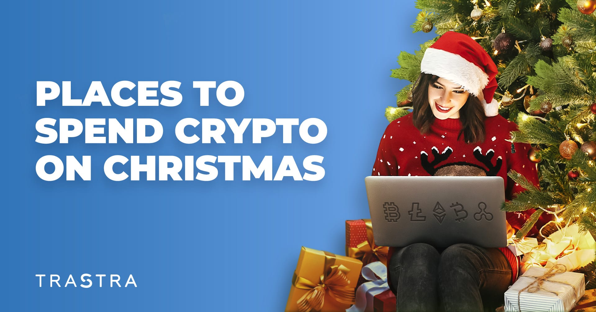 сhristmas purchases, places to spend crypto, places to spend bitcoin, christmas crypto purchases, shop with crypto, shop with bitcoin, places accept crypto, places accept bitcoin, crypto payments, bitcoin payments, use trastra card, online crypto purchases, offline crypto purchases, christmas shopping, buy gifts with trastra card