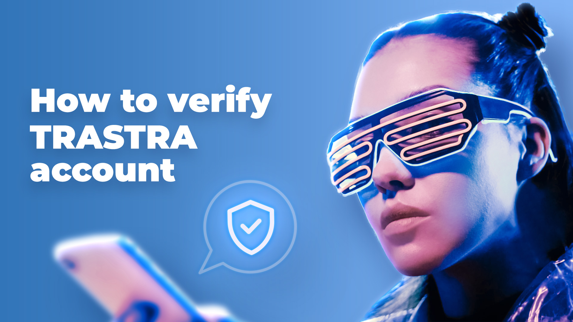 How to verify TRASTRA account
