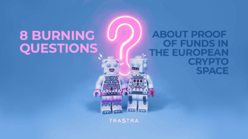 8 questions about Proof of Funds TRASTRA